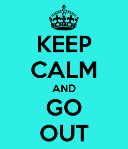 keep-calm-and-go-out-98